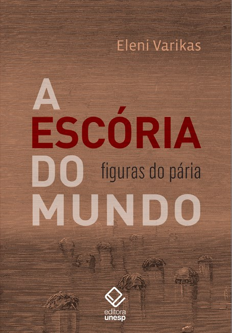 A escória do mundo