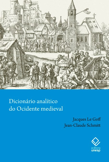 Dicionário analítico do Ocidente medieval - Volumes 1 e 2