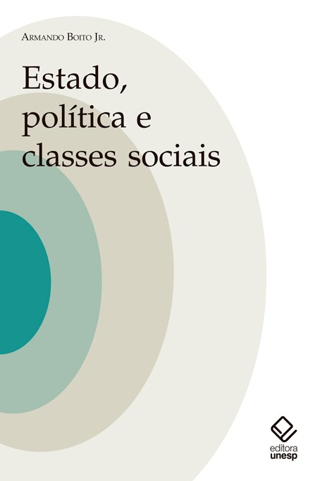 Estado, política e classes sociais